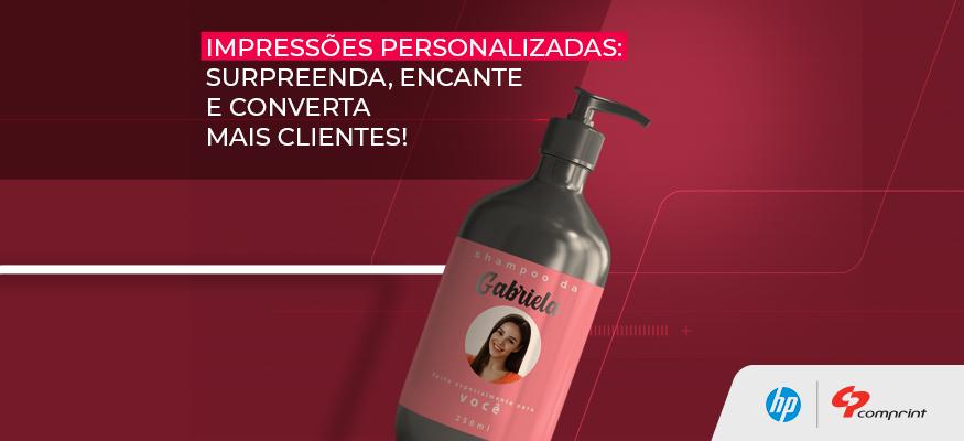 Impressões personalizadas: surpreenda, encante e converta mais clientes!