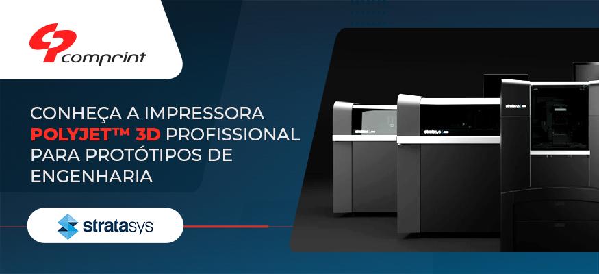 Stratasys J850™ PRO - A Impressora 3D Profissional para Protótipos de Engenharia